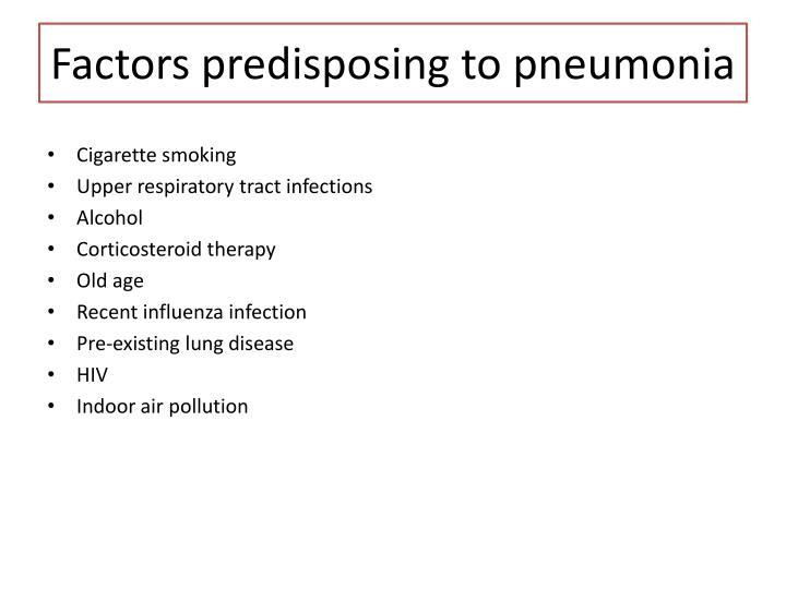 Factors predisposing to pneumonia