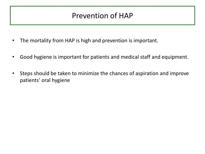 Prevention of HAP