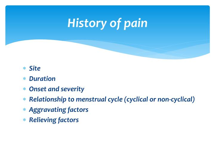 History of pain