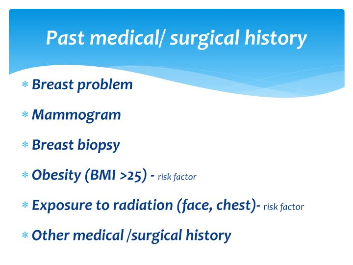 Past medical/ surgical history