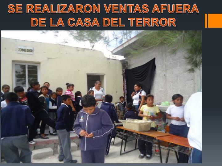 SE REALIZARON VENTAS AFUERA DE LA CASA DEL TERROR