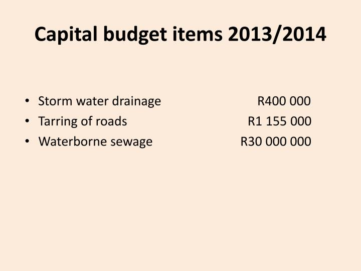 Capital budget items 2013/2014