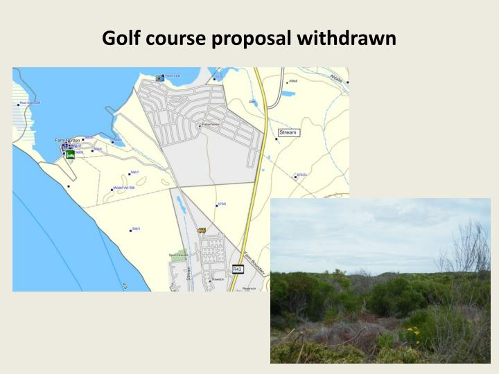 Golf course proposal withdrawn
