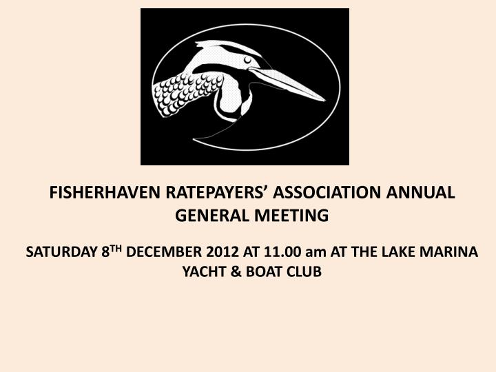 FISHERHAVEN RATEPAYERS'