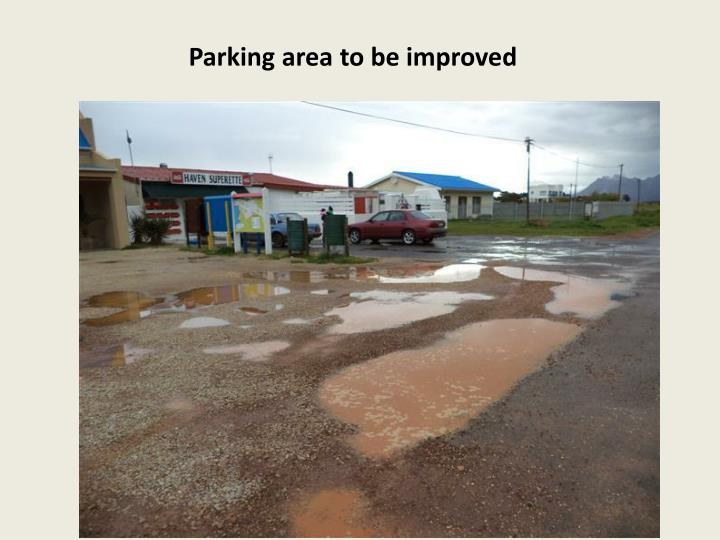 Parking area to be improved