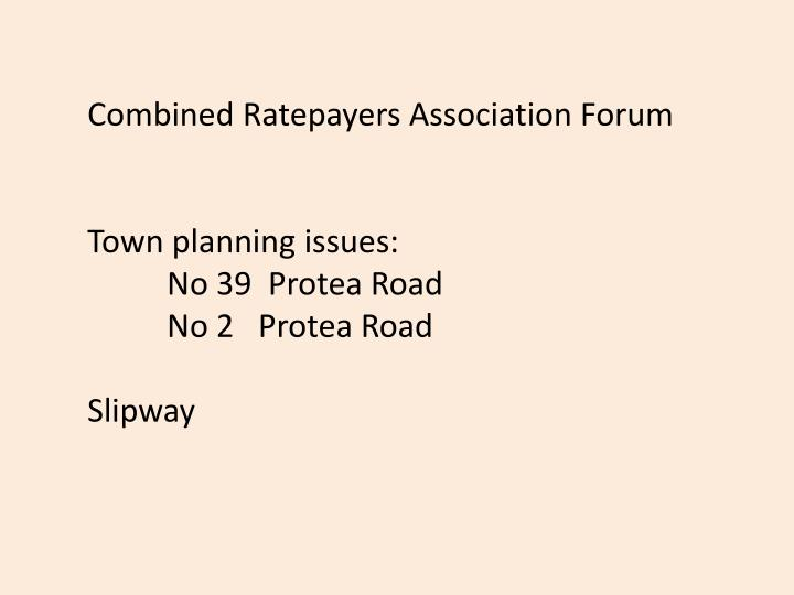 Combined Ratepayers Association Forum