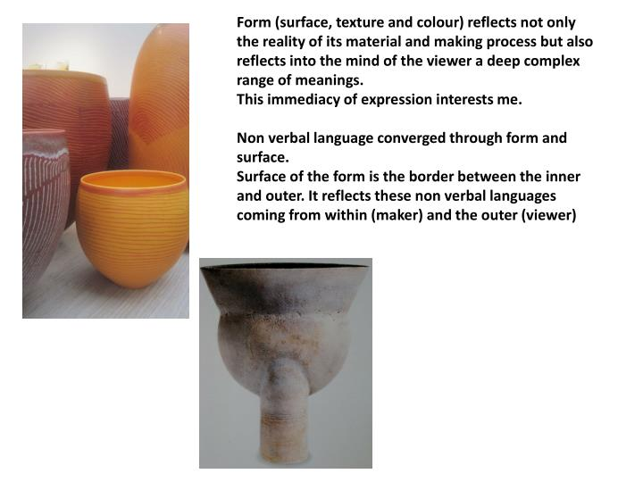 Form (surface, texture and
