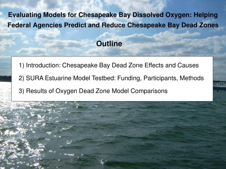 Evaluating models for chesapeake bay dissolved oxygen helping1