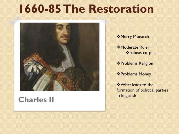 1660-85 The Restoration