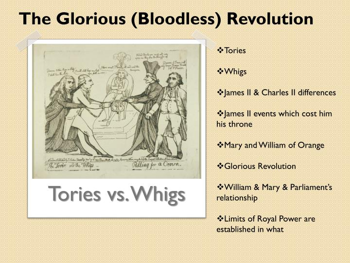 The Glorious (Bloodless) Revolution