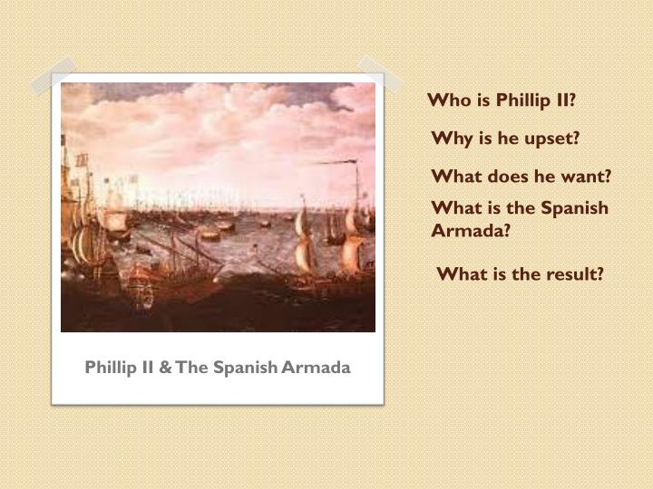 Who is Phillip II?