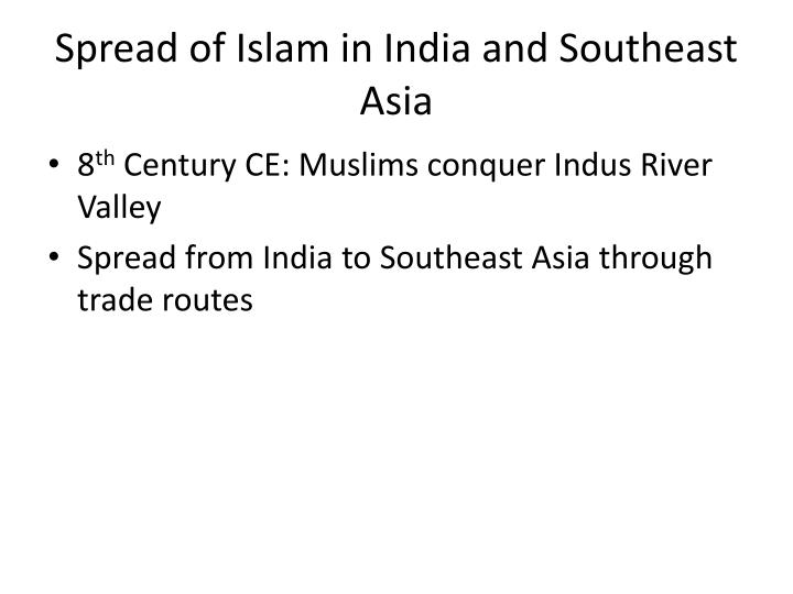 Spread of Islam in India and Southeast Asia