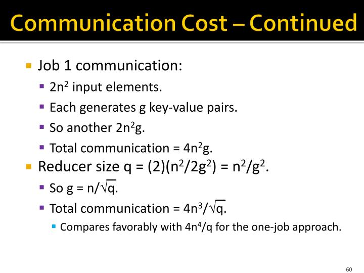 Communication Cost – Continued