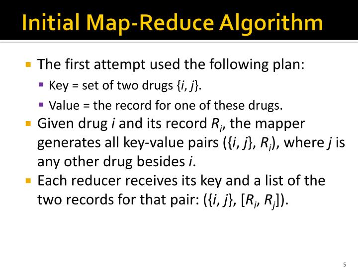 Initial Map-Reduce Algorithm