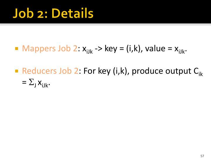 Job 2: Details
