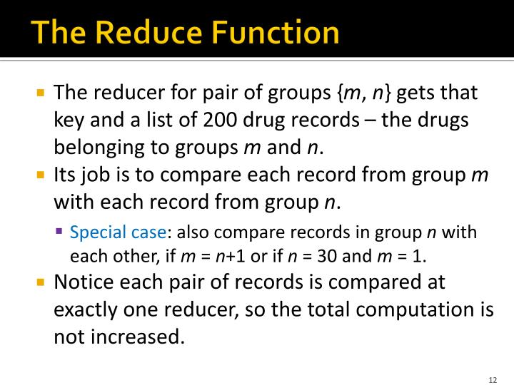 The Reduce Function