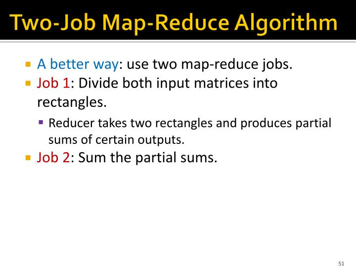 Two-Job Map-Reduce Algorithm