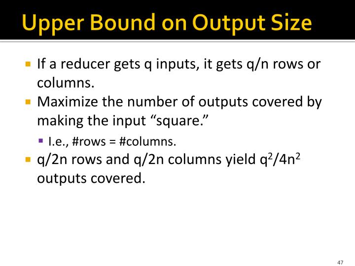 Upper Bound on Output Size