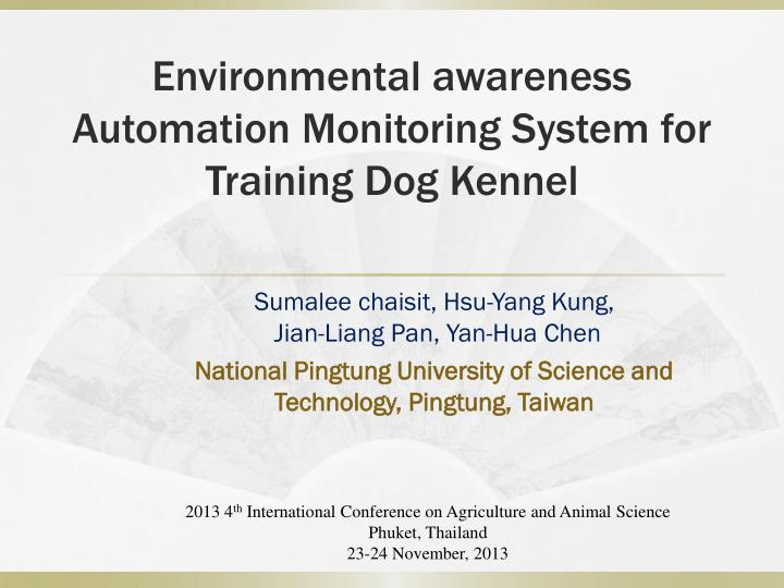 Environmental awareness Automation Monitoring System for Training Dog Kennel