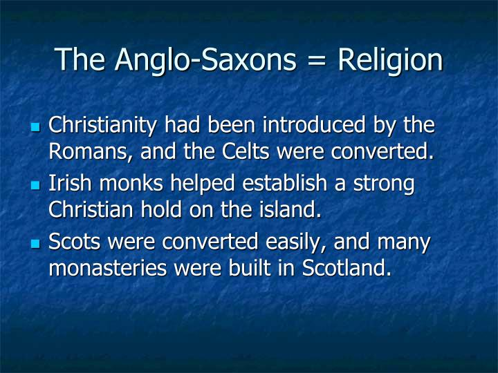 The Anglo-Saxons = Religion