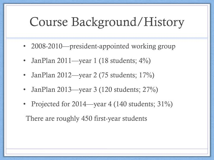 Course Background/History