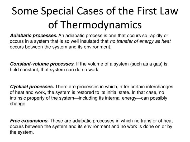 Some Special Cases of the First Law of Thermodynamics