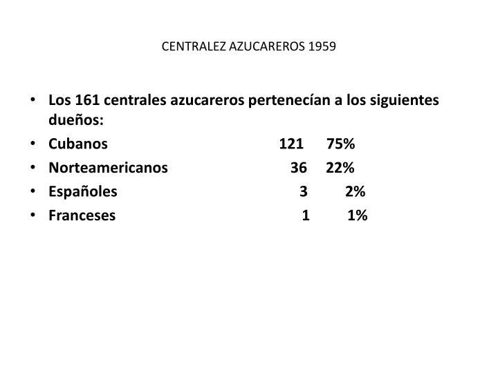 CENTRALEZ AZUCAREROS 1959