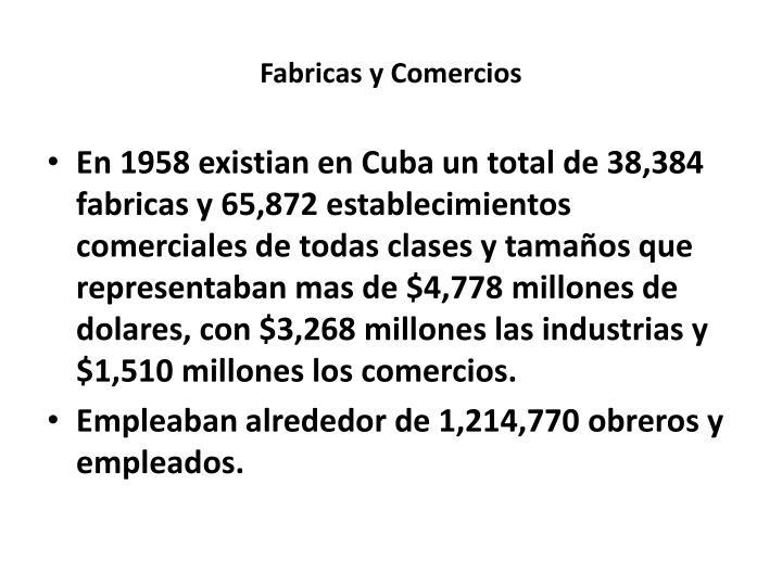 Fabricas y Comercios