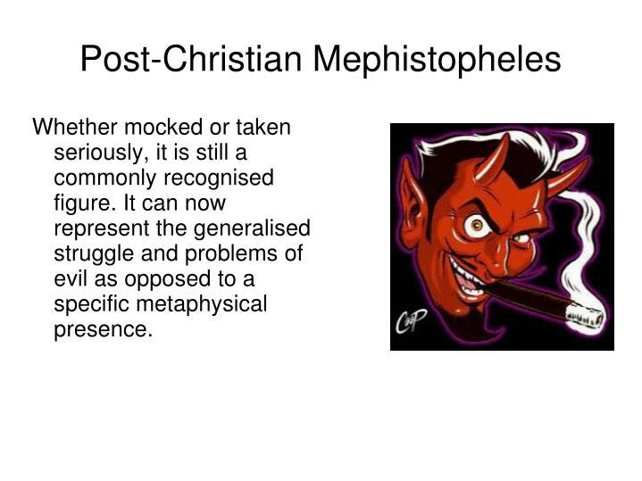 Post-Christian Mephistopheles