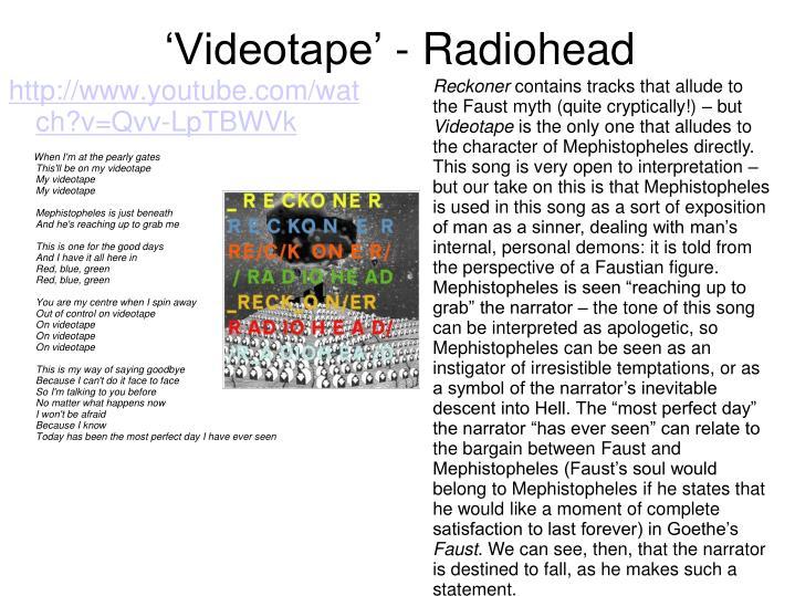 'Videotape' - Radiohead