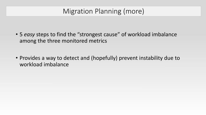 Migration Planning (more)