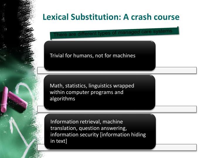 Lexical Substitution: A crash course