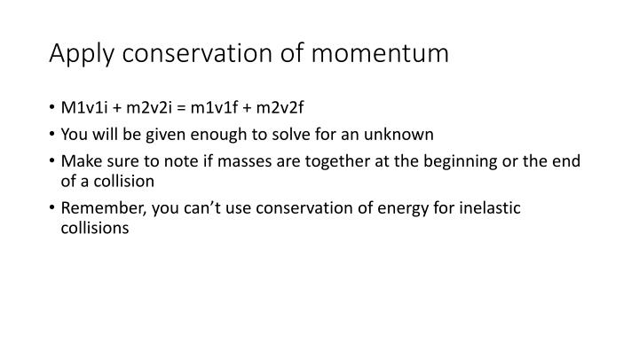 Apply conservation of momentum