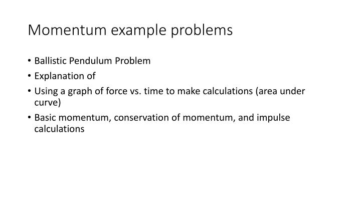 Momentum example problems