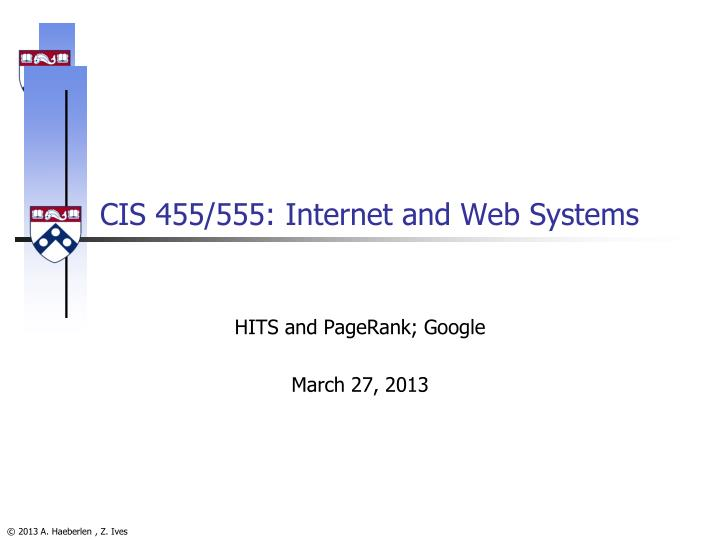 CIS 455/555: Internet and Web Systems