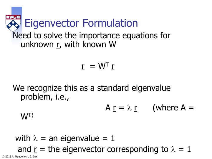 Eigenvector Formulation
