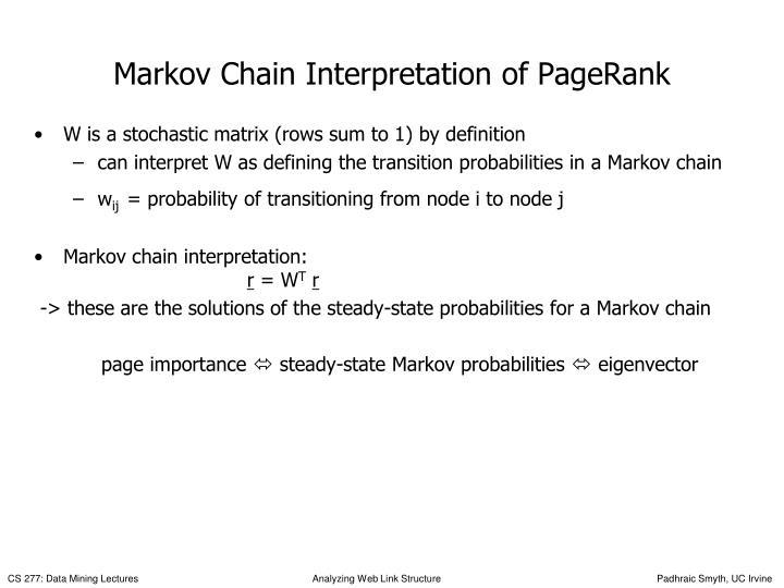 Markov Chain Interpretation of PageRank