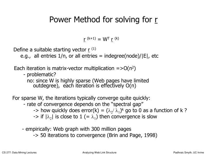 Power Method for solving for