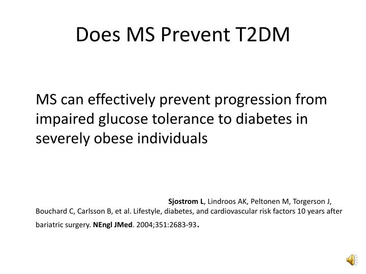Does MS Prevent T2DM