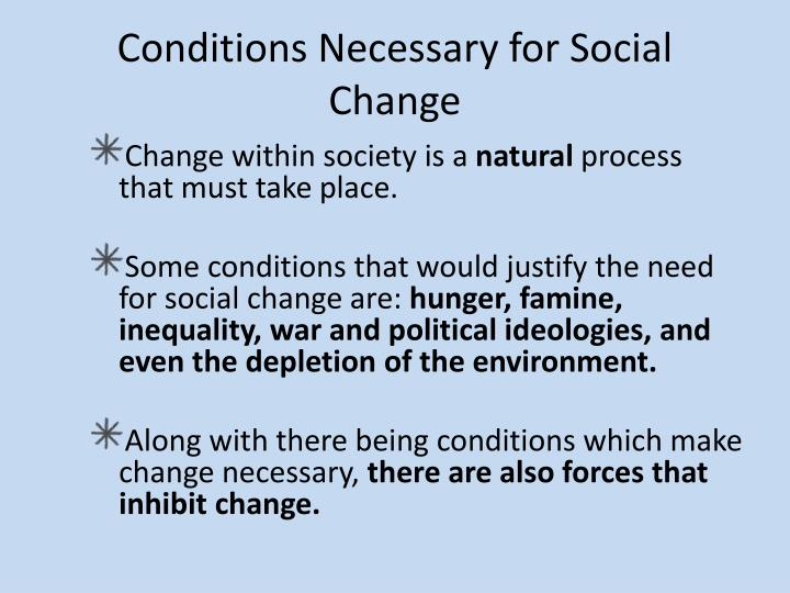 Conditions Necessary for Social Change