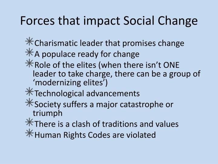 Forces that impact Social Change