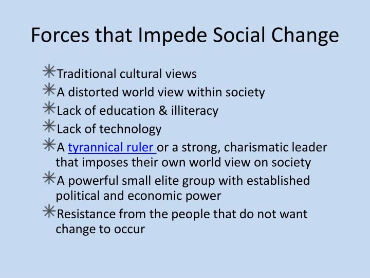 Forces that Impede Social Change
