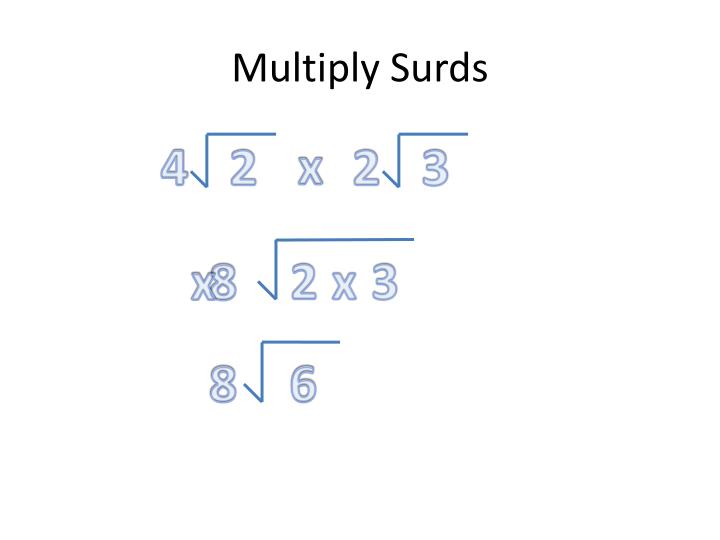 Multiply Surds
