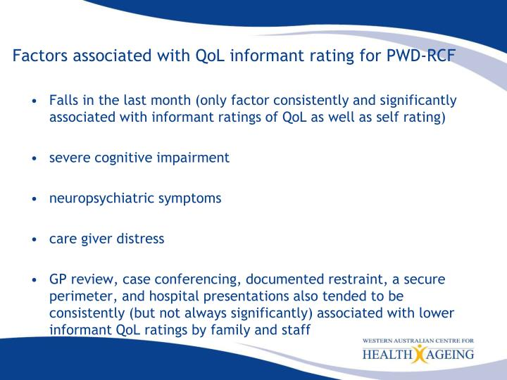 Factors associated with QoL informant rating for PWD-RCF