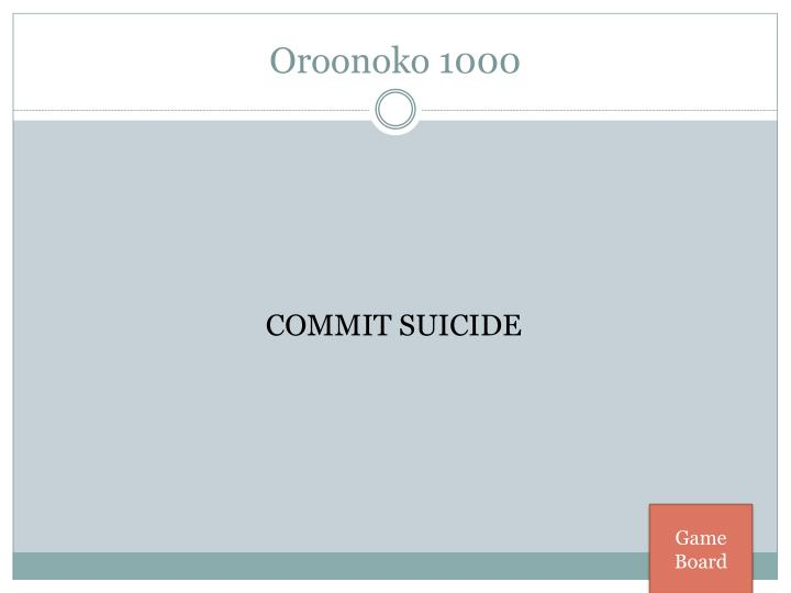 Oroonoko 1000