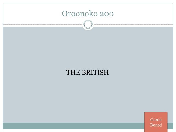 Oroonoko 200