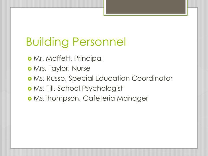 Building Personnel