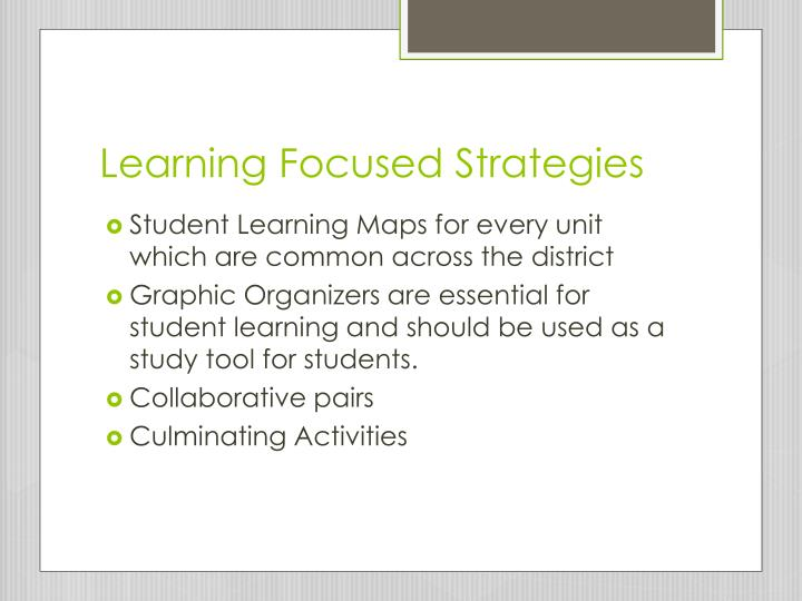 Learning Focused Strategies