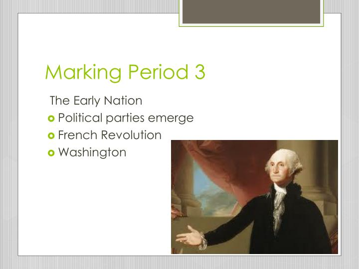 Marking Period 3