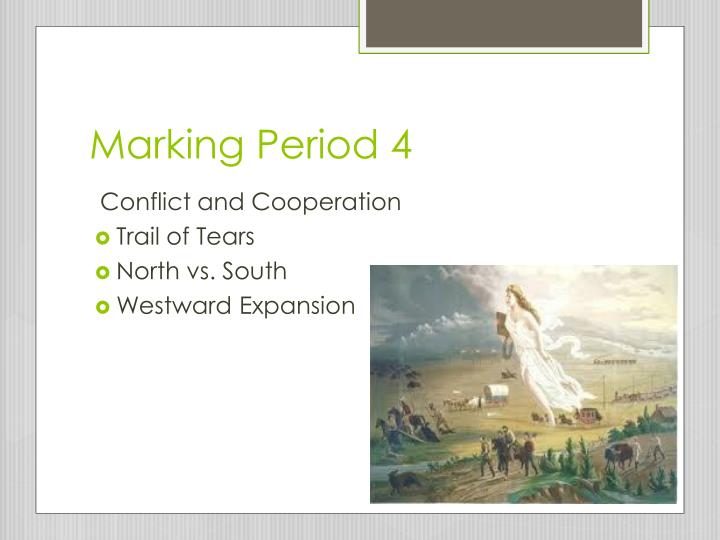 Marking Period 4